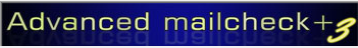 Advanced mailcheck, das alternative mailcheck programm für gmx, web.de und alle pop3 oder imap Emailaccounts